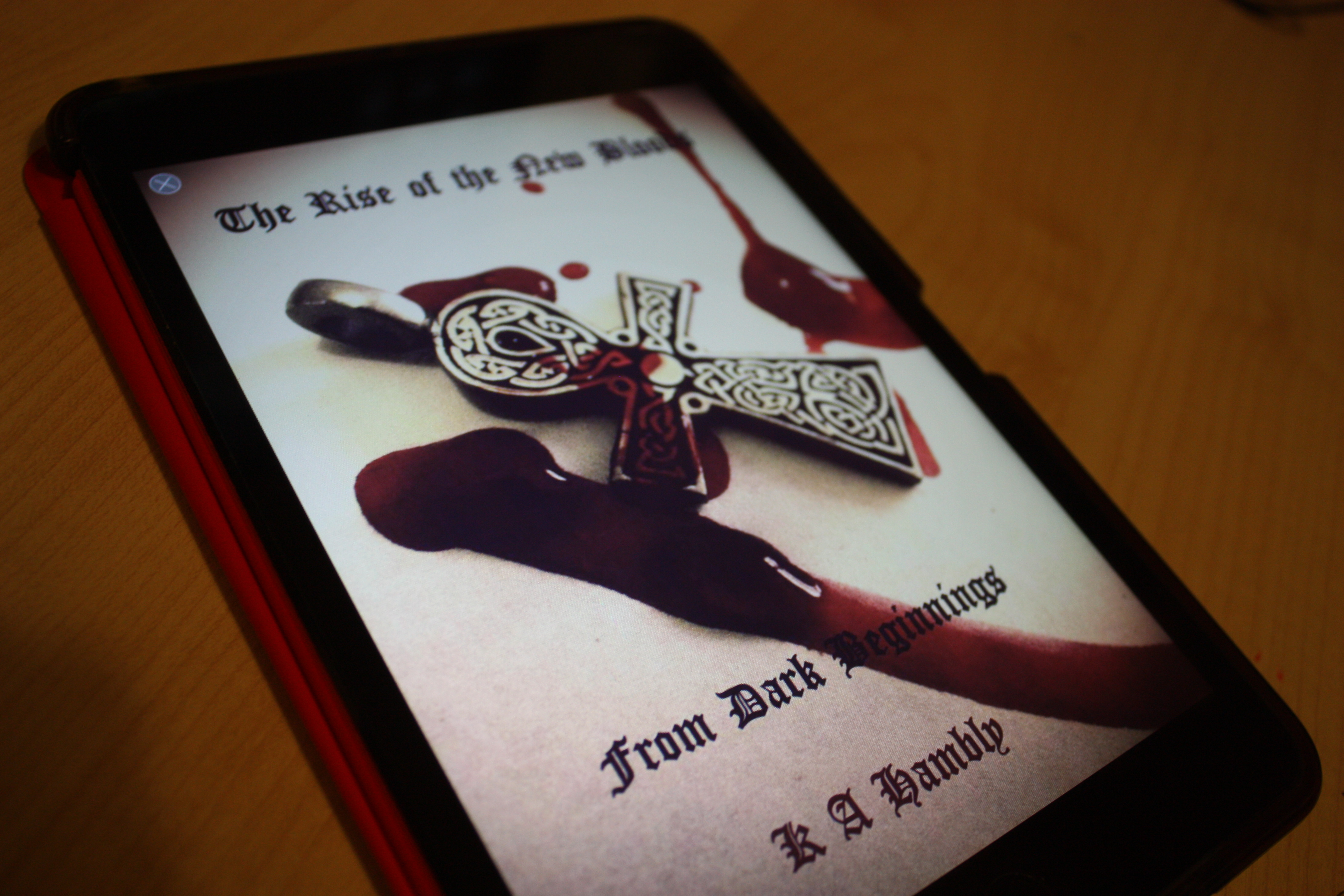 The Rise Of The New Bloods: From Dark Beginnings by K. A. Hambly
